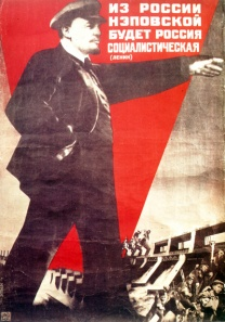 """Socialist Russia will come from NEP."" —Lenin Source."